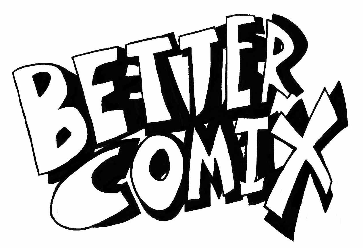 Better Comics Presents: